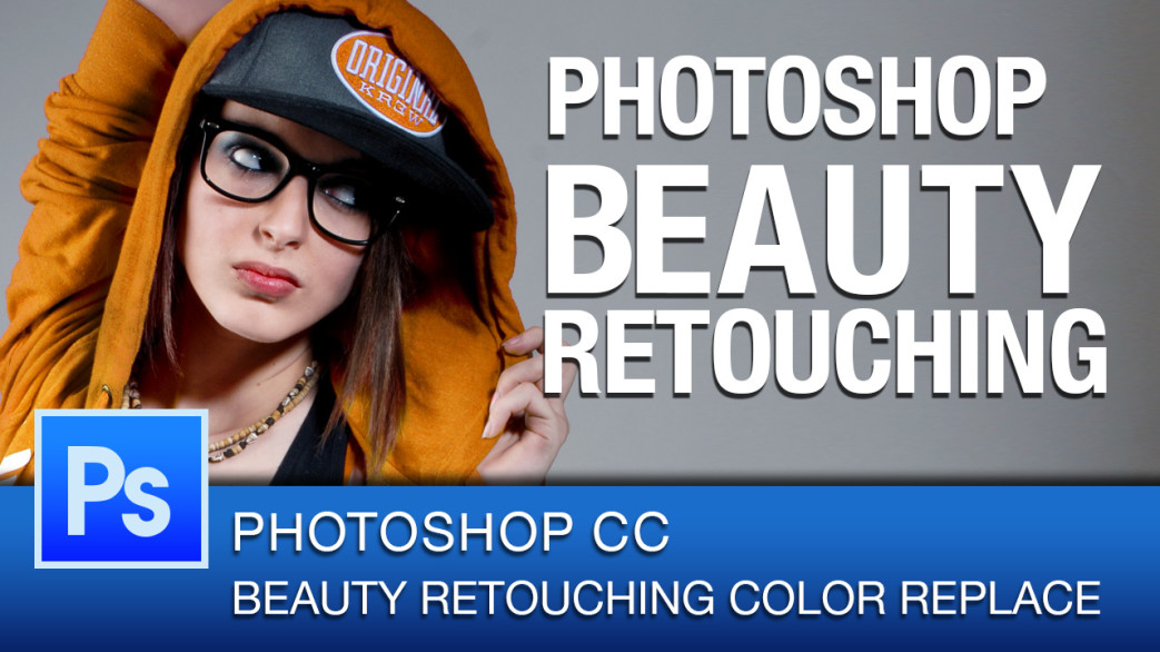 BeautyRetouchingPhotoshopCC-ColorReplace